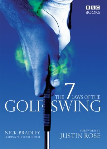 9780563487999: The Seven Laws of the Golf Swing