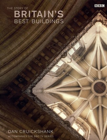 9780563488231: The Story of Britain's Best Buildings