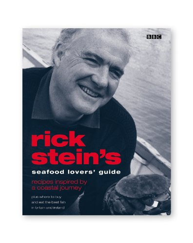 Rick Stein's Seafood Lovers' Guide: Recipes Inspired by a Coastal Journey (0563488719) by Stein, Rick