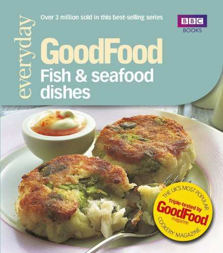 9780563493150: Good Food: Fish & Seafood Dishes: Triple-tested Recipes: Tried-and-tested Recipes (Good Food 101)