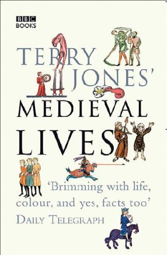 9780563493167: Terry Jones' Medieval Lives (04) by Jones, Terry [Paperback (2005)]