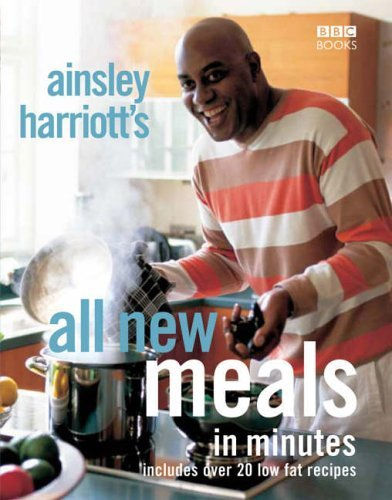 9780563493211: Ainsley Harriott's All New Meals in Minutes
