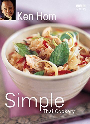 Ken Hom's Simple Thai Cookery (0563493283) by Hom, Ken
