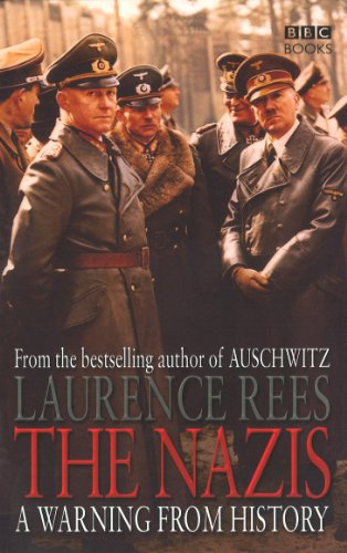 9780563493334: The Nazis: A Warning From History