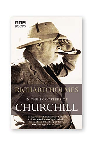 9780563493341: In the Footsteps of Churchill