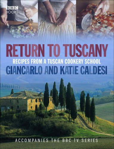 9780563493549: Return to Tuscany: Recipes from a Tuscan Cookery School