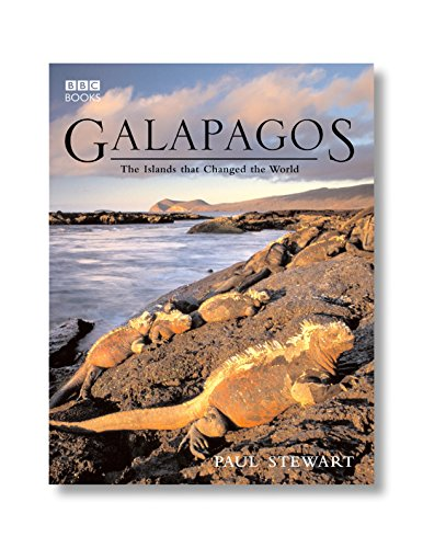 9780563493563: Galapagos: The Islands That Changed the World