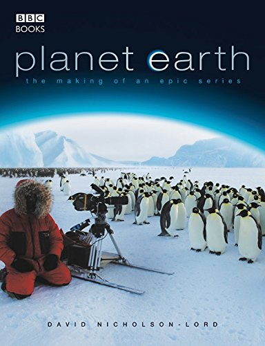 9780563493587: Planet Earth - The Making of an Epic Series