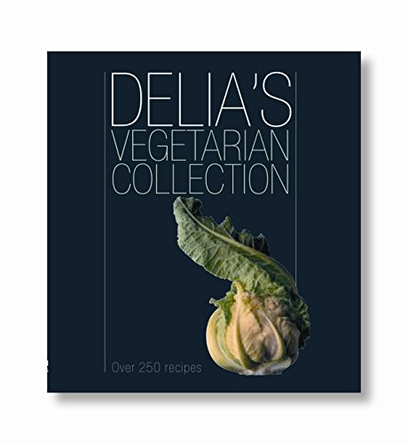 9780563493648: Delia's Vegetarian Collection: Over 250 Recipes