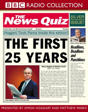 The News Quiz: First 25 Years: The First 25 Years (BBC Radio Collection) (0563494018) by Simon Hoggart