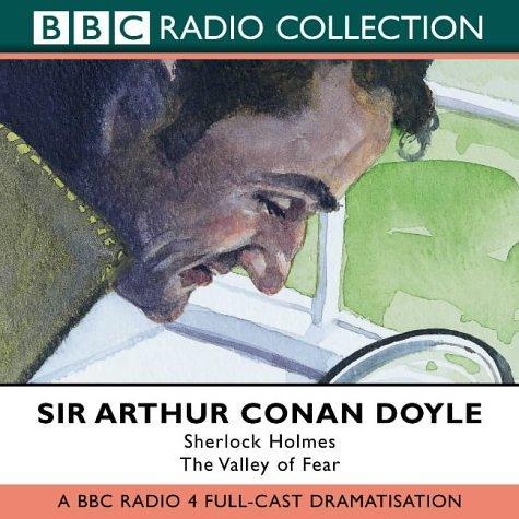9780563494133: Valley of Fear: BBC Radio 4 Full Cast Dramatisation (BBC Radio Collection)