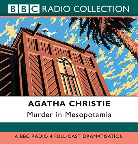 9780563494232: Murder in Mesopotamia: BBC Radio 4 Full Cast Dramatisation (BBC Radio Collection)