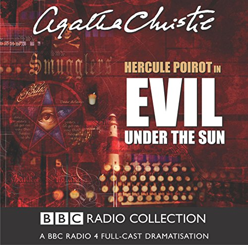 9780563494256: Evil Under The Sun: BBC Radio 4 Full-cast Dramatisation (BBC Audio Crime)