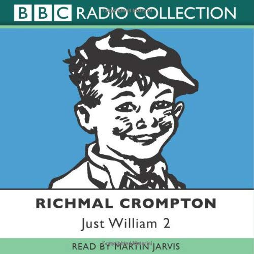 9780563494348: Just William: Volume 2 (BBC Radio Collection)