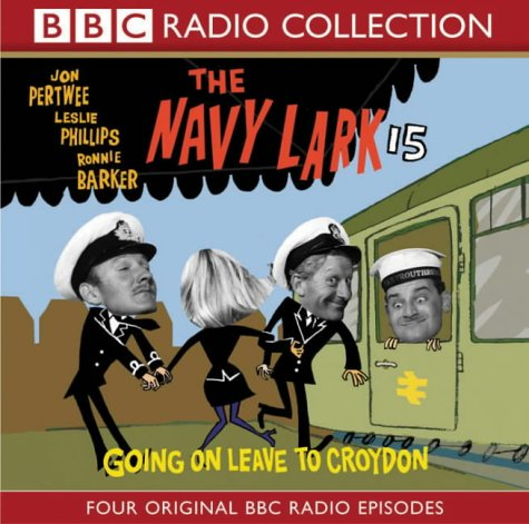 The Navy Lark: v.15 (BBC Radio Collection) (Vol 15) (9780563494591) by Lawrie Wyman