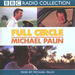 9780563494669: Full Circle: a Pacific Journey With Michael Palin