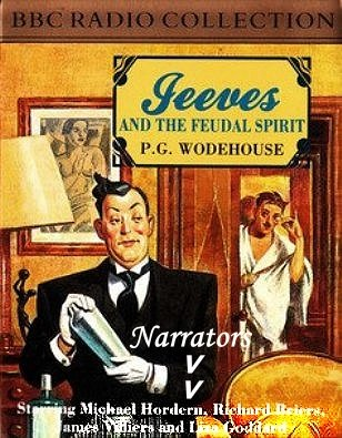 Jeeves and the Feudal Spirit: Radio Dramatization (0563496738) by P. G. Wodehouse