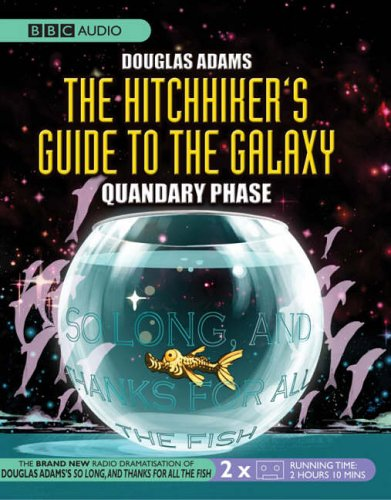 9780563504023: The Hitchhiker's Guide to the Galaxy: Quandary Phase