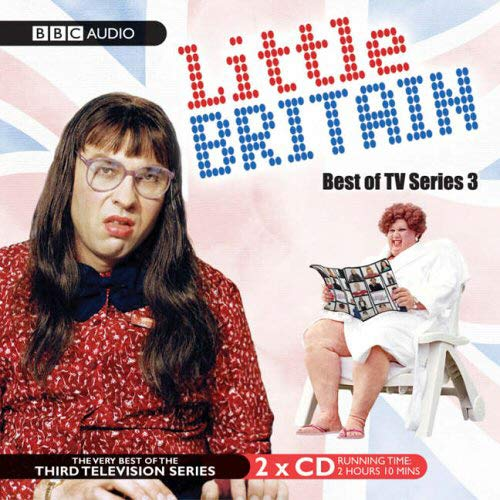 9780563504283: Little Britain:Best Of TV Series 3 (BBC Audio)