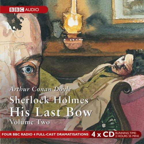 9780563510130: Sherlock Holmes: v. 2: His Last Bow (BBC Audio)