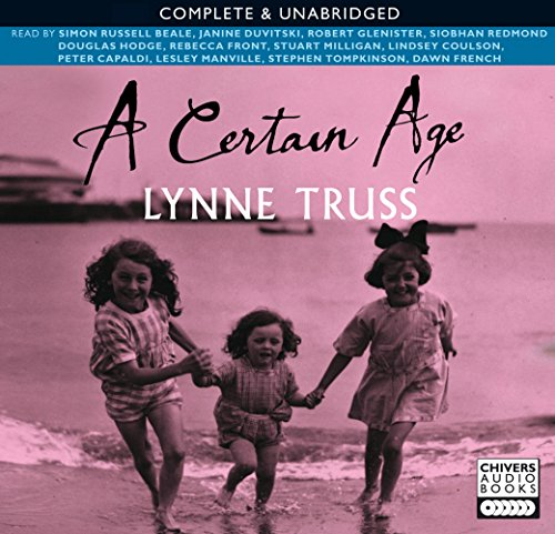 A Certain Age 9780563510529: Lynne Truss, Dawn