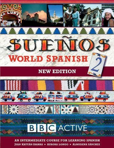 9780563519126: SUENOS WORLD SPANISH 2 INTERMEDIATE COURSE BOOK (NEW EDITION: Intermediate Course Book pt. 2 (Sueños)