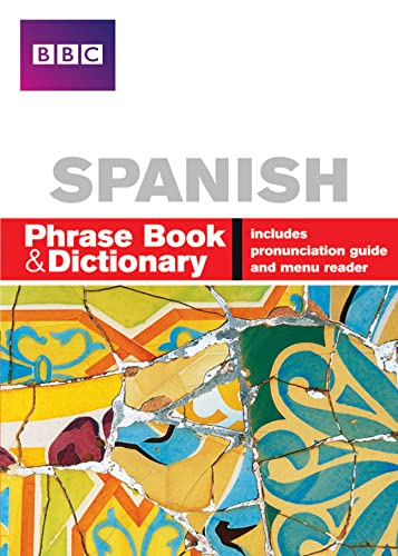 9780563519218: BBC Spanish Phrase Book & Dictionary (English and Spanish Edition)