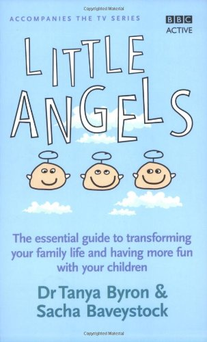 9780563519416: Little Angels: The Essential Guide to Transforming Your Family Life and Having More Time with Your Children