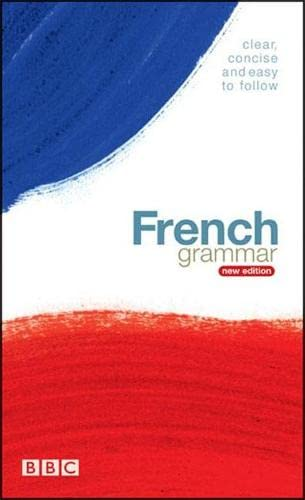 9780563519546: BBC French Grammar (English and French Edition)