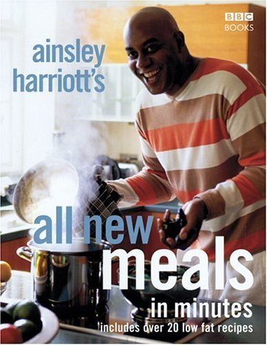 9780563521051: AINSLEY HARRIOTT\'S ALL NEW MEALS IN MINUTES