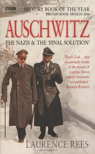 Auschwitz: Rees, Laurence