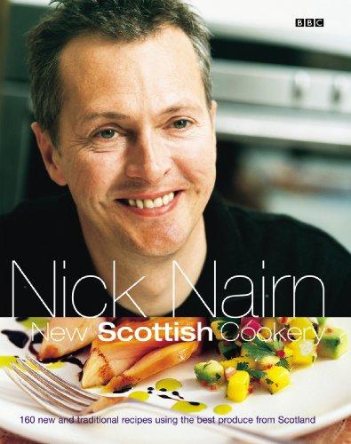9780563521518: Nick Nairn's New Scottish Cookery
