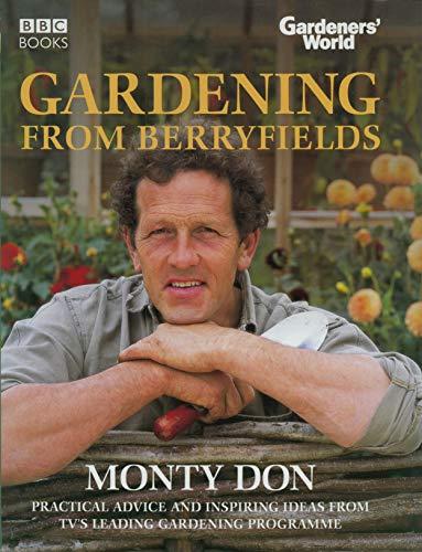 9780563521723: Gardeners' World: Gardening From Berryfields