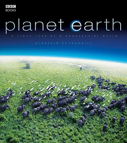 9780563522126: Planet Earth: As You've Never Seen It Before