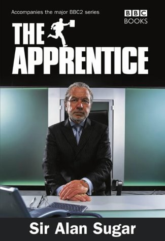 9780563522386: The Apprentice: How to Get Hired Not Fired