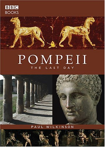 9780563522393: Pompeii: The Last Day