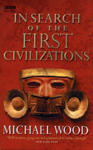9780563522669: In Search of the First Civilizations