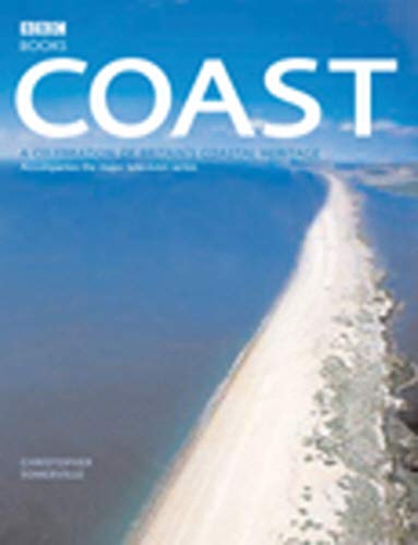 9780563522799: Coast: A Celebration of Britain's Coastal Heritage