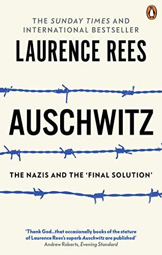 9780563522966: Auschwitz : The Nazis & The 'Final Solution'
