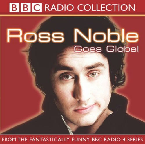 9780563523024: Ross Noble Goes Global
