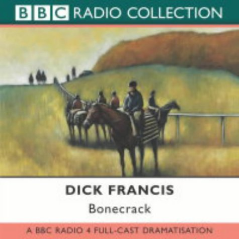 9780563523765: Bonecrack: BBC Radio 4 Full-cast Dramatisation (BBC Radio Collection)