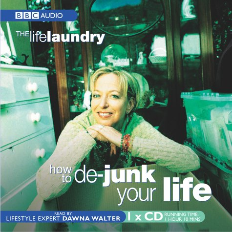 9780563524274: The Life Laundry: How to De-junk Your Life