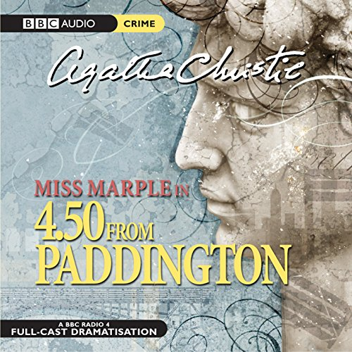 9780563524298: Miss Marple in: 4.50 From Paddington (BBC Audio Crime)