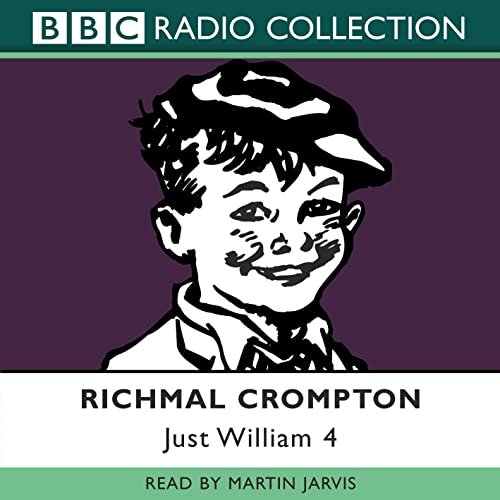 Just William: Volume 4 - Richmal Crompton