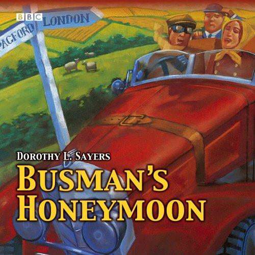 9780563525479: Busman's Honeymoon: A Full-cast BBC Radio Drama