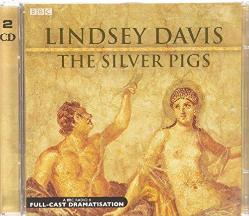 9780563525745: The Silver Pigs (Marcus Didius Falco Mysteries)