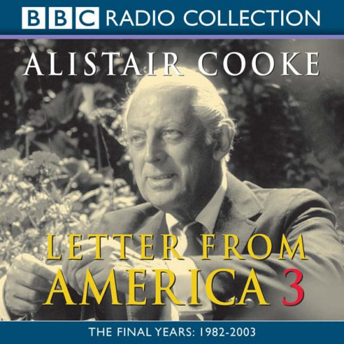 Letter From America, Vol. 3 (v. 3) (0563527595) by Cooke, Alistair