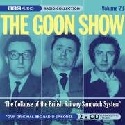 9780563527978: The Goon Show: The Collapse of the British Railway Sandwich System (BBC Radio Collection, Vol. 23)