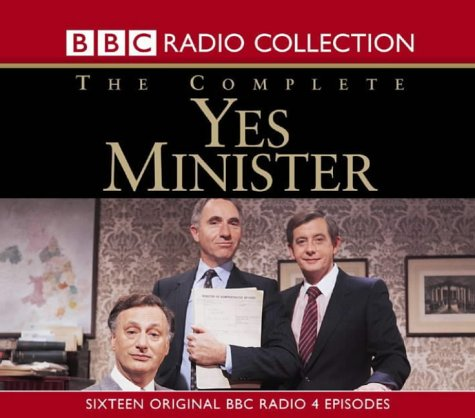 9780563528548: The Complete 'Yes, Minister' Sixteen Original Bbc Radio 4 Episodes (BBC Radio Collection)