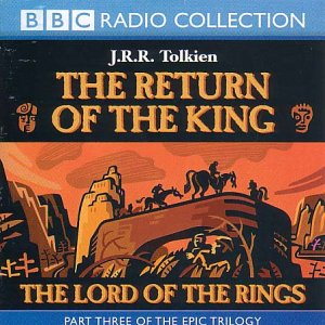 9780563528852: Lord of the Rings: Return of the King v.3: Return of the King Vol 3 (BBC Radio Collection)